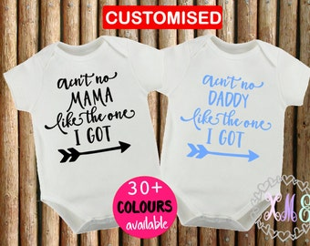 Customised Baby Onesies // Ain't No Mama.Daddy.Nan.Pop// Like the One I GOT//