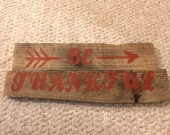 """Reclaimed Pallet Sign """"Be Thankful"""""""