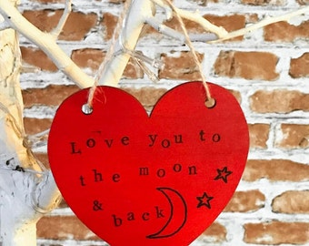 Love You to the Moon and Back - Heart Plaque