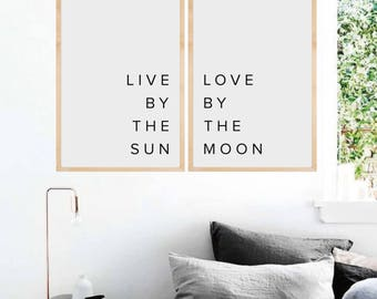 Inspirational Wall Art, Bedroom Wall Decor, Live by the sun, love by the moon, Typography Print, Typography Wall Art, Printable Art