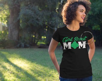 Girl Scout Mom - Girl Scout Leader - Gift for Mom - Mother's Day Shirt - Girls Scout T Shirt - Scout Mom