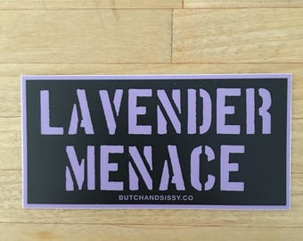 Lavender Menace Vinyl Sticker feminist sticker  feminism resist  protest Lesbian girlfriend Pride Gay GIft Pride  Future is Female lgbt