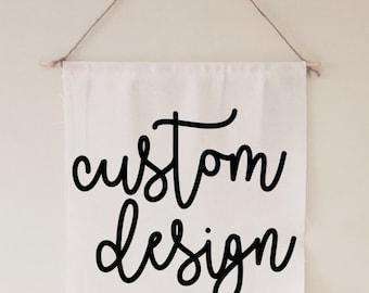 Custom Banner // gift // housewarming // for her // for him // design