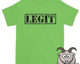 Legit Shirt, Legitimate Shirt, Seems Legit Shirt, Novelty Shirt, Novelty Tee, Label Shirt, Too Legit Shirt, Funny TShirt, Funny Shirts