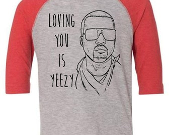 Toddler Valentines Shirt Funny Kids Valentines Shirt Toddler Kanye West Shirt Kid Youth Sized Shirts Loving You Is yeezy Gangster Rap Kid