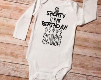 Funny Birthday Onesie, Go Shorty, Baby Shower Gift, Funny Onesie, Birthday Shirt, Birthday Onesie, Birthday Outfit, Baby Birthday Onesie