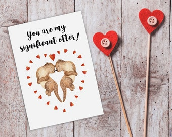 Cute Love Card,Otter Card,Funny Love Cards,Cute Cards,Significant Otter,Printable Romantic Card,Printable Anniversary Card,Romantic Cards