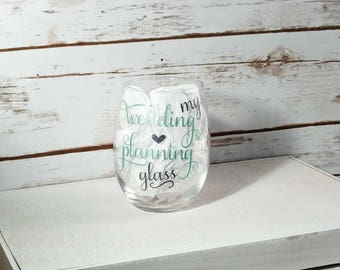 Wedding planning wine glass, my wedding planning glass, wine glass for bride, bride to be, engagement gift, personalized wine glass, bride
