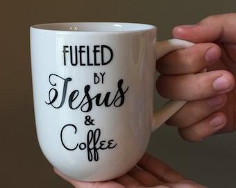 fuel by jesus u0026 coffee christian coffee cup coffee mug custom cup