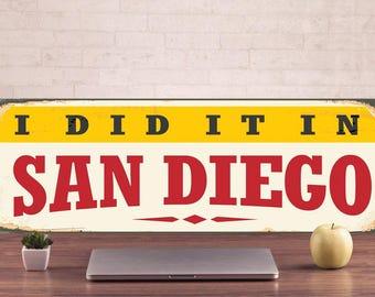 San Diego Signs, San Diego Sign, San Diego Decor, San Diego Art, San Diego Metal Sign, San Diego Metal, Metal Street Sign, steel art