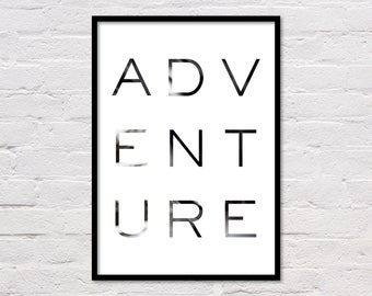 Adventure Print, Adventure Wall Print, Black and White Printable, Word Art, Large Poster, Office Wall Art, Typography, Digital Download