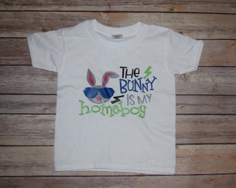The Bunny is my Homeboy Easter Shirt