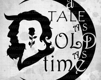A tale as old as time svg/ Beauty and the Beast SVG Disney Princess/ Disney SVG File. PNG, Disney svg, Disney shirt, disney cut file