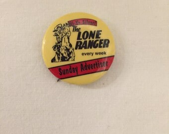 Lone Ranger Collectable Pin Sunday Advertiser