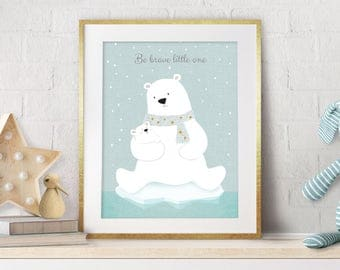 Be brave little one, Giclee print, Boy nursery, Polar bear, Polar bear art, Nursery art, Bear art, Nursery teddy bear, Bear print, baby gift