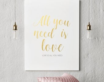 all you need is love gold printable love quote printable gold print gold foil print gold - Gold Home Decor