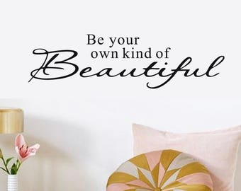 Be  Your Own Kind of Beautiful Mirror Decal Quote Sticker Mural B-1