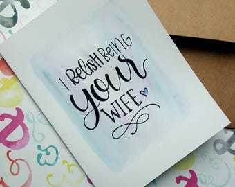 """Hamilton Anniversary or Father's Day """"I Relish Being Your Wife"""" Card"""