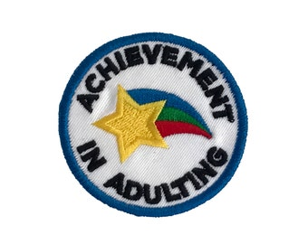 Achievement in Adulting Iron on Patch, Embroidered Patch, Backpack patch, Merit Badge, Patches for Jackets