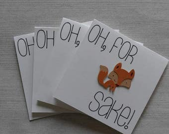 """Set """"Oh, for fox sake!"""" Note Cards  Just Because Cards with Envelopes"""