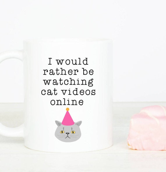I would rather be watching cat videos online mug, personalised, funny cat mugs, for people who love cats