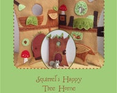 Squirrel's Happy Tree Home felt quiet book PDF sewing pattern felt animals