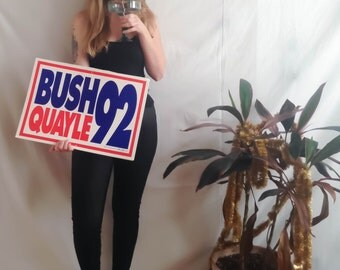 1992 Bush Quayle Lawn Sign . Republican Presidential Race . George Bush . Politics Political Funny