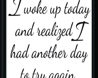 Digital Download, Printable, Digital Art, Another Day To Try Again, Printable Quote, Printable Art