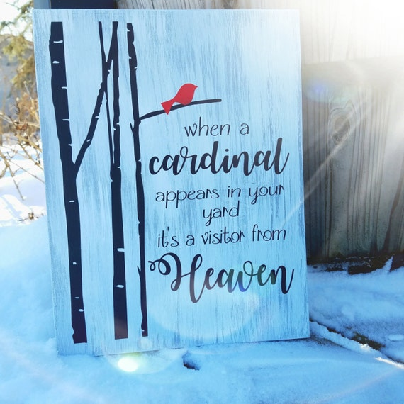 When a Cardinal appears in your yard 9 x 12 Pine Wood Painted Sign