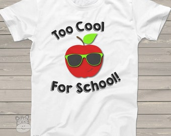 Back to school shirt - too cool for school Tshirt TCFST