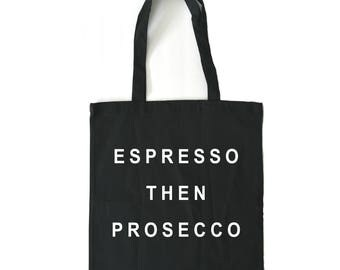 bridesmaid tote, espresso then prosecco, canvas tote bag, bridal party tote bags, black tote bag, gift for her, boss babe, Prosecco Gift,