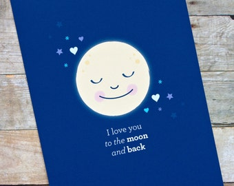 I Love You to the Moon and Back Romantic Anniversary/Love Card