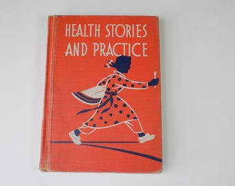 Vintage Children's Reader Book Health Stories and Practice Teaching Children's Hygiene Book Cool Color Illustrations HC No DJ 1941