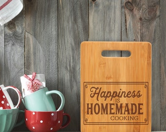 Happiness is Homemade Cooking/Cutting Board/Housewarming/HostessGift/Christmas/Birthday/Mother's Day/Bamboo
