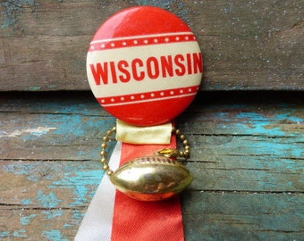 Vintage WISCONSIN football button pin back w/ ribbons & football charm fob
