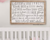 Hold Her A Little Longer Rock Her A Little More  - Hold Him A Little Longer -Large Framed  Nursery sign - Wall Art Sign - Nursery Decor