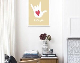 I Love You Sign Language Hand Poster Art Print Sign Language Hand Love Poster Love Art Print ASL Love Sign Love Hand Sign - Many Colors
