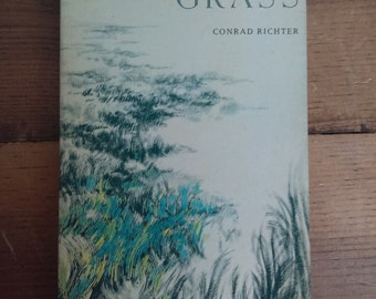 The Sea of Grass by Conrad Richter Time Reading Program Special Editon