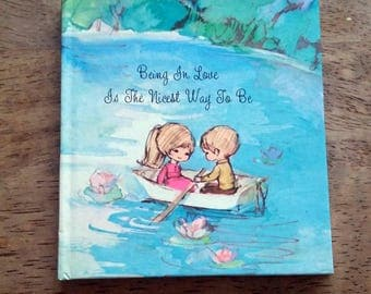 Being in Love is Nicest Way to Be Sunbeam Library Little Collectible Book
