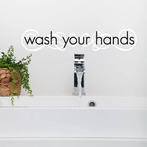 Wash Your Hands Decal - Bathroom Wall Decal - Bathroom Wall Decor - Bathroom Decor - Bathroom Wall Art - Wall Decals - Wall Stickers