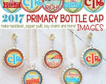 2017 PRIMARY Theme Bottle Cap Images, LDS, CTR, Choose the Right, Primary Gift Idea, 1 Inch ...