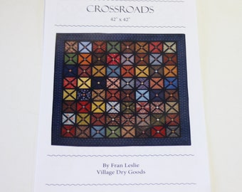 Crossroads Quilt Pattern by Fran Leslie from Village Dry Goods
