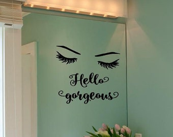 Hello Gorgeous -Mirror girls love Decal Vinyl Lettering wall decals words family friends sticker Home girls itswritteninvinyl