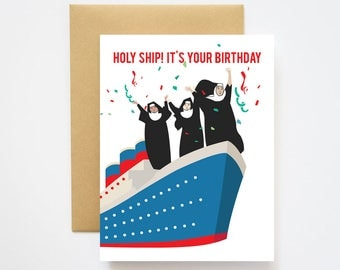 Holy Ship It's Your Birthday Birthday Card