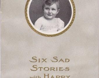 Six Sad Stories with Happy Endings- 1900s Antique Booklet- Eskay's Food- Edwardian Baby- Testimonial- Medical Advertisement- Paper Ephemera