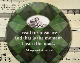 Margaret Atwood Quote, Refrigerator Magnet, Argyle Green, I Read for Pleasure..., Large Magnet, Book Lover's Gift, Book Club Favors