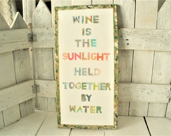 Hand painted collage art piece canvas cocktail sign with wine quote gold greens- free shipping US