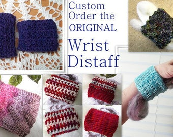 The ORIGINAL Pocketed Wrist Distaff Custom Order