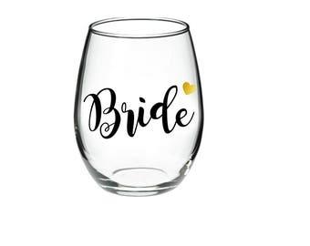 Bride -  Bride Wedding Glass - Bride Wine Glass - Bride Wine - Bride Glass -   21 oz stemless wine glasses