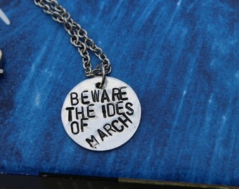 Beware the Ides of March - Julius Caesar Metal Stamped Quote Necklace - Shakespeare